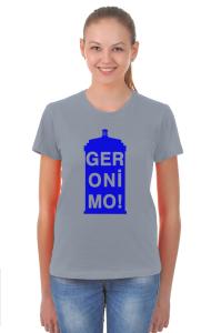 """Футболка Джеронимо! """"Доктор Кто""""   Geronimo! """"Doctor Who"""""""