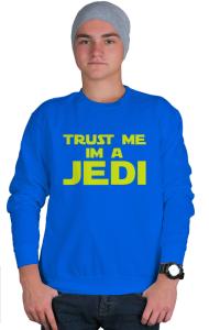Свитшот Доверьтесь мне я джедай Trust me I'm jedi
