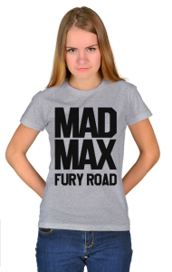 Футболка Безумный Макс Дорога Ярости| Mad Max Fury Road