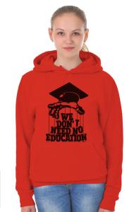 Худи Нам не нужно образование | We don't need no education