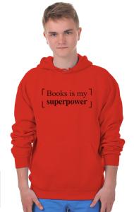 Худи Книги моя Суперсила| Books is my Superpower